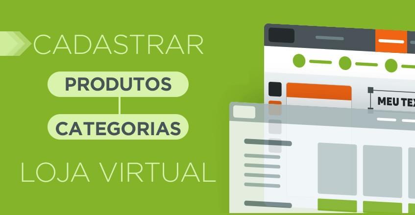 Sistema de vendas diretas e marketing multinível Maxnivel - Como cadastrar produtos e categorias na loja virtual?