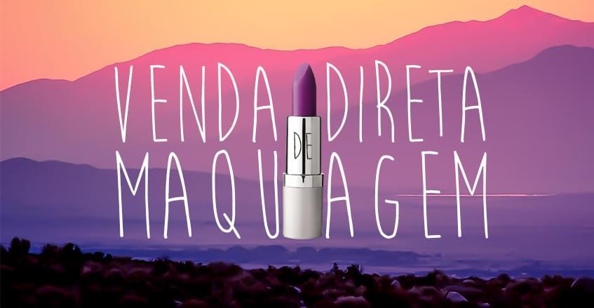 Sistema de vendas diretas e marketing multinível Maxnivel - Venda direta de maquiagem está em alta no Brasil