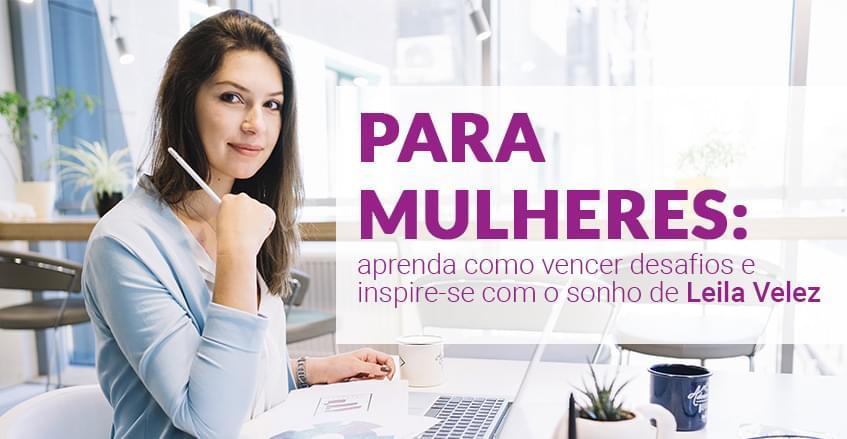 Sistema de vendas diretas e marketing multinível Maxnivel - Para mulheres: aprenda como vencer desafios e inspire-se com o sonho de Leila Velez